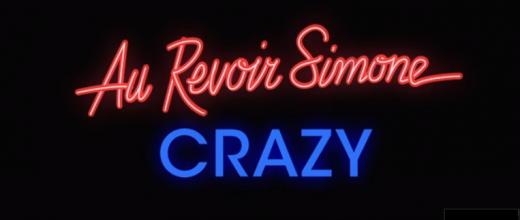 Au Revoir Simone CRAZY